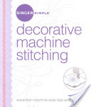 Singer Simple Decorative Machine Stitching, Book
