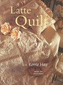 Latte Quilt, CD & Templates Included, Book